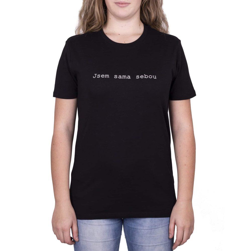 """˂img src=""""Inspirativní tričko jsem sama sebou.jpg""""alt=""""inspirativní tričko s nápisem jsem sama sebou""""˃"""