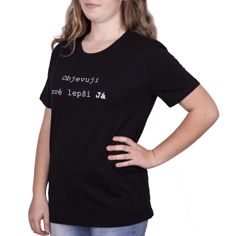 """˂img src=""""Inspirativní tričko objevuji své lepší já.jpg""""alt=""""inspirativní tričko s nápisem objevuji své lepší já""""˃"""